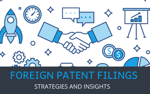 Foreign Patent Filings Strategy and Insights