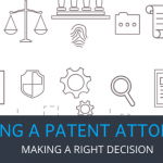 6 Things to Know Before Hiring a Patent Attorney