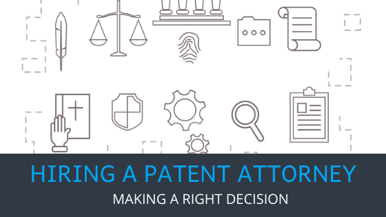 Hiring a Patent Attorney