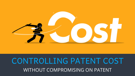 Controlling patent cost without compromising on patent