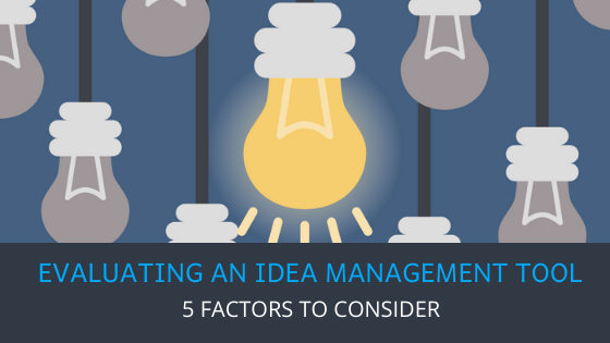 Evaluating an idea management tool