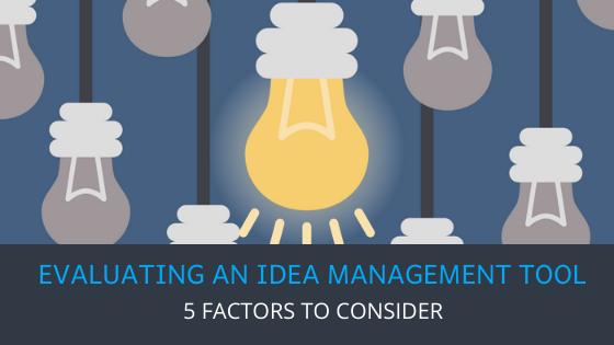 Evaluating an idea management tool