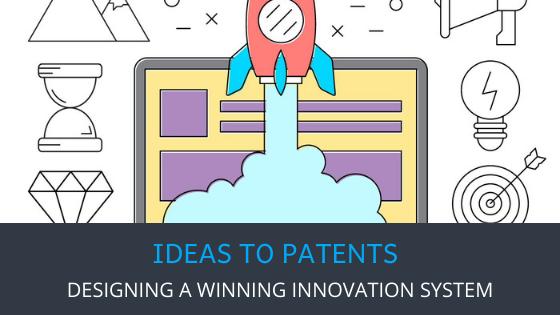 Designing A Winning Innovation Management System
