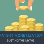 Patent Monetization Busting the Myths